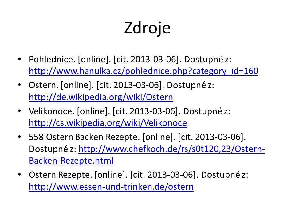 Zdroje Pohlednice. [online]. [cit. 2013-03-06]. Dostupné z: http://www.hanulka.cz/pohlednice.php category_id=160.